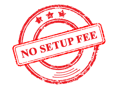 No Setup Fees